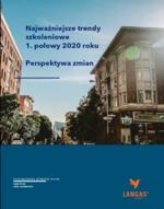 Najważniejsze trendy szkoleniowe 1. połowy 2020 roku Perspektywa zmian