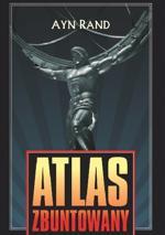 Atlas zbuntowany Ayn Rand